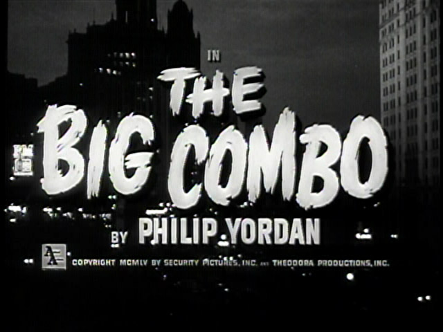 the-big-combo-title-still1